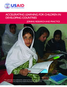 Accelerating Learning for Children in Developing Countries: Joining Research and Practice